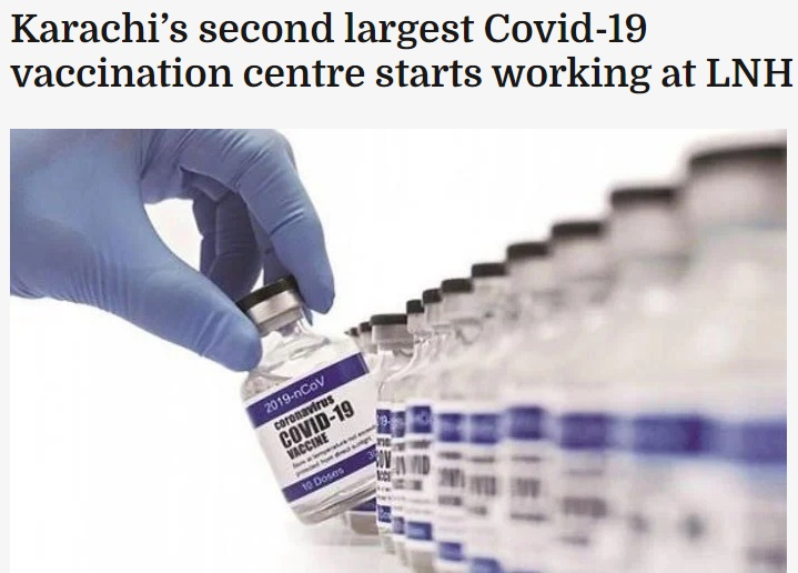 Karachi's second largest Covid-19 vaccination centre starts working at LNH